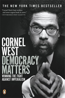 Cornel West - Democracy Matters