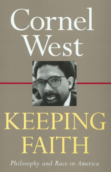 Cornel West - Keep;ing Faith
